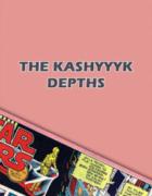 The Kashyyyk Depths