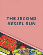 The Second Kessel Run