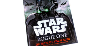 Book Review – Rogue One: The Ultimate Visual Guide
