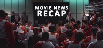 Movie News Recap – June 2017