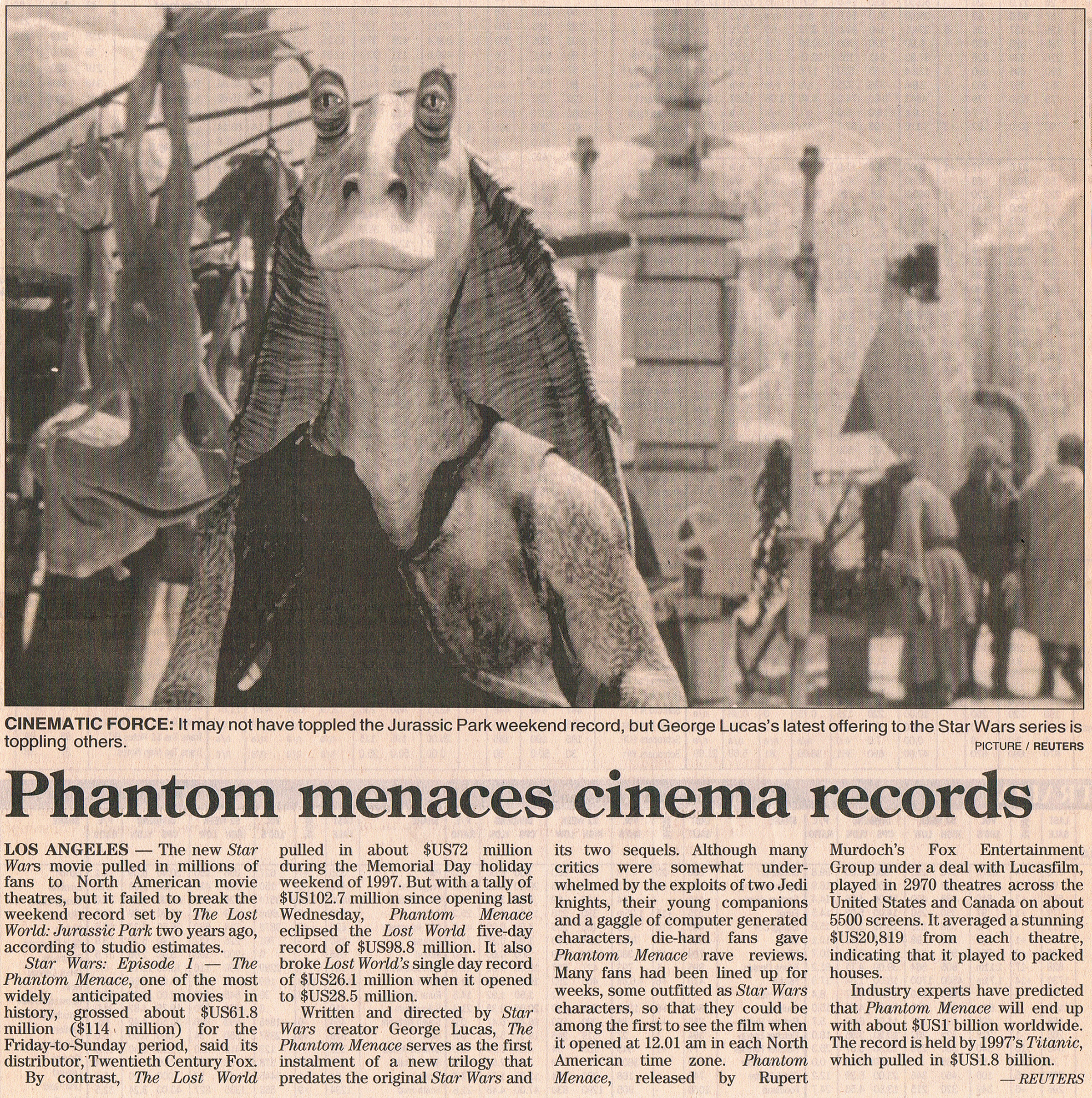 The Phantom Menace, 10 June 1999