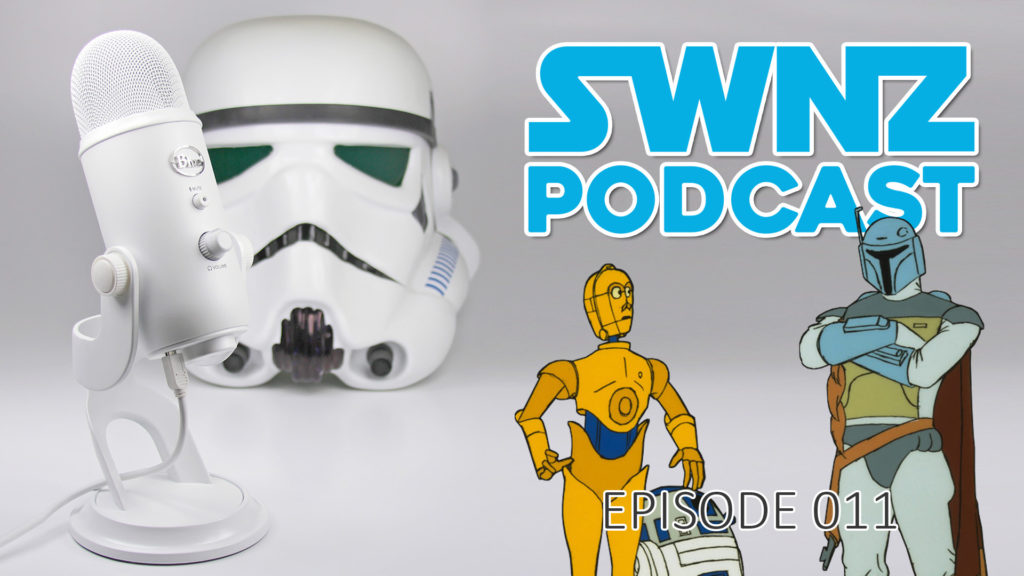 Star Wars New Zealand Podcast ep11