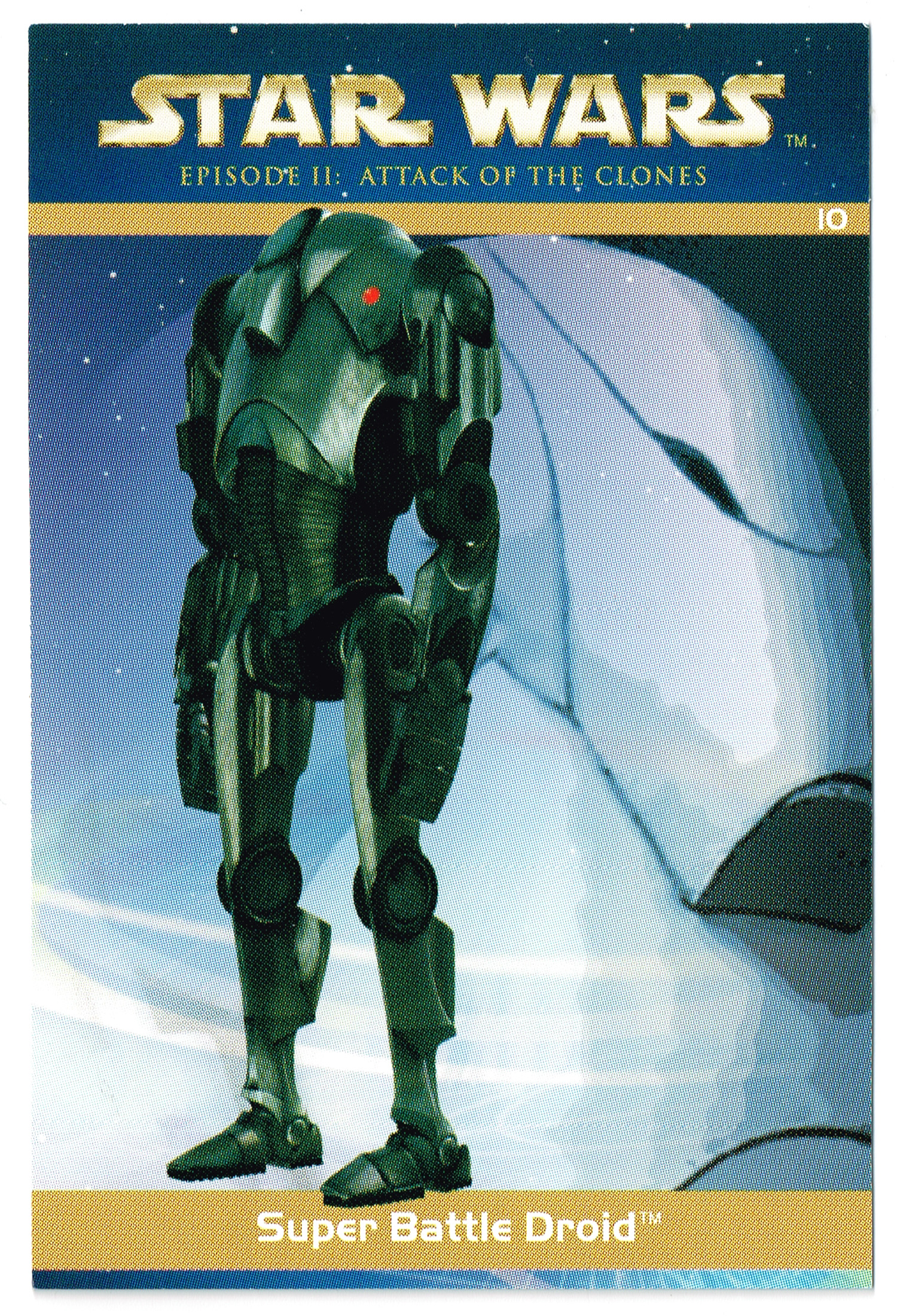 """Taste the Magic"" Collector Card 10 - Super Battle Droid"